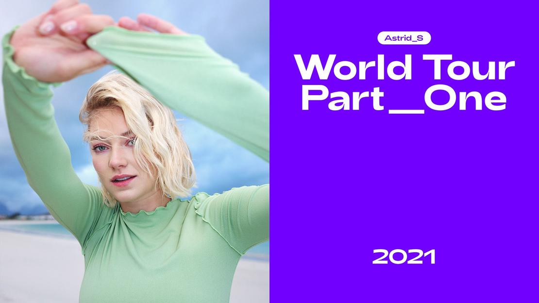 Astrid S World Tour Part One
