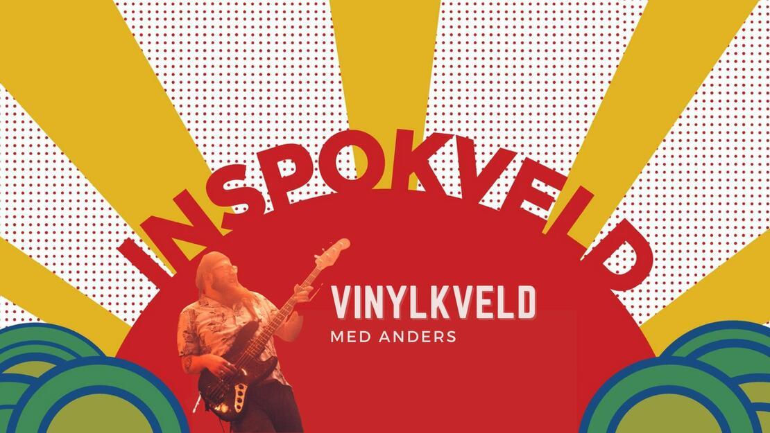 Inspokveld - Vinylkveld med Anders - Torsdag 06.05.2021